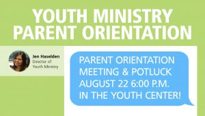 Youth Ministry Parent Orientation
